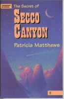 The Secret of Secco Canyon
