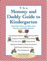 The Mommy and Daddy Guide to Kindergarten