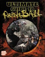 Ultimate Guide to Paintball