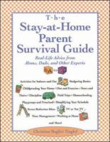 The Stay-at-home Parent Survival Guide