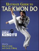 Ultimate Guide to Tae Kwon Do