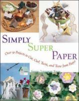 Simply Super Paper