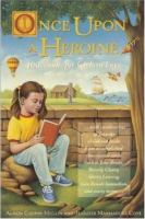 Once Upon A Heroine