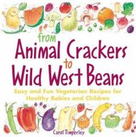 From Animal Crackers to Wild West Beans