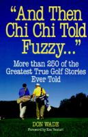 """""""And Then Chi Chi Told Fuzzy-- """""""