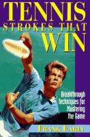 Tennis Strokes That Win