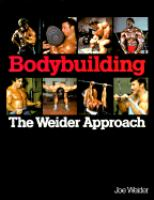 Bodybuilding, the Weider Approach