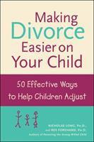 Making Divorce Easier on your Child