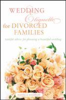 Wedding Etiquette for Divorced Families
