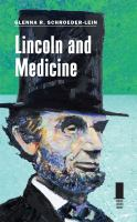 Lincoln and Medicine