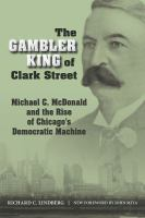 The Gambler King of Clark Street