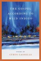 The Gospel According To Wild Indigo