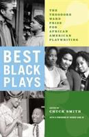 Best Black Plays: The Theodore Ward Prize for African American Playwriting
