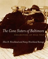 The Cone Sisters of Baltimore