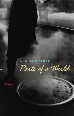 Parts of a world : a novel