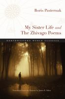 My Sister Life and The Zhivago Poems