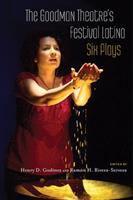 The Goodman Theatre's Festival Latino