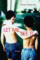Let Me See It