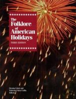 The Folklore of American Holidays