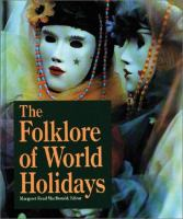 The Folklore of World Holidays