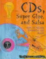 CD's, Super Glue, and Salsa