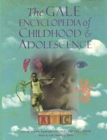 The Gale Encyclopedia of Childhood & Adolescence
