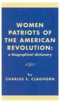 Women Patriots of the American Revolution