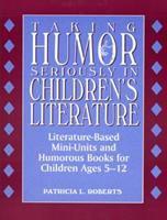 Taking Humor Seriously in Children's Literature