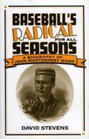 Baseball's Radical for All Seasons