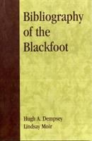 Bibliography of the Blackfoot