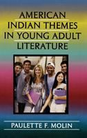 American Indian Themes in Young Adult Literature