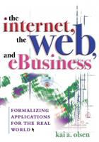 The Internet, the Web, and EBusiness