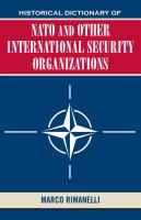 Historical Dictionary of NATO and Other International Security Organizations