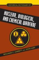 Historical Dictionary of Nuclear, Biological, and Chemical Warfare