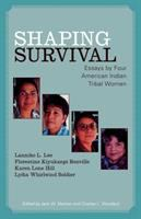 Shaping Survival
