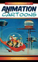 Historical Dictionary of Animation and Cartoons