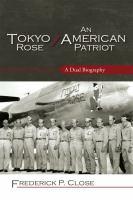 Tokyo Rose/an American Patriot