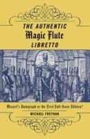 The Authentic Magic Flute Libretto