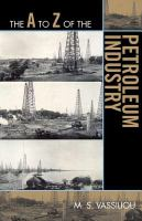 The A to Z of the Petroleum Industry