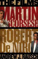 The Films of Martin Scorsese and Robert De Niro