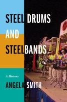 Steel Drums and Steelbands