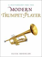 Dictionary for the Modern Trumpet Player