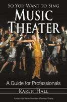 So You Want to Sing Music Theater