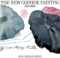 The New Chinese Painting, 1949-1986