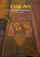 Crop Art and Other Earthworks