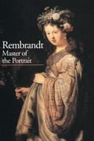 Rembrandt, Master of the Portrait