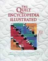 The Quilt Encyclopedia Illustrated