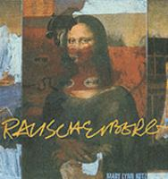 Rauschenberg, Art and Life