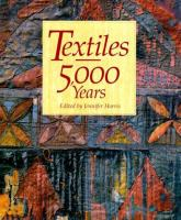 Textiles, 5,000 Years