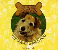 Zak, the One-of-a-kind Dog